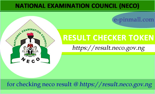 Buy NECO Result Checker Tokens Online